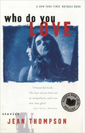 Who do you love by jean thompson book cover