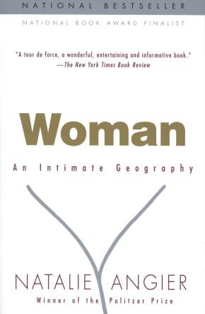 Woman- An Intimate Geography by natalie angier book cover
