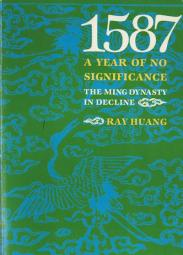 cover of 1587 a Year of No Significance by Ray Huang