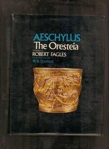 cover of Aeschylus The Orestia translated by Robert Fagles