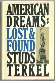 cover of American Dreams Lost and Found by Studs Terkel