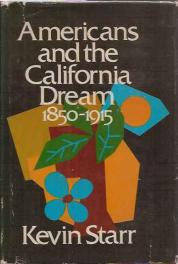 cover of Americans and the California Dream by Kevin Sta