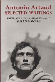 cover of Antonin Artaud Selected Writings translated by Helen Weaver