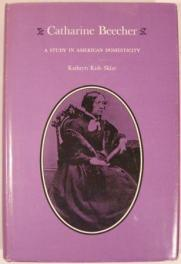 cover of Catherine Beecher by Kathryn Kish Sklar