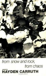 cover of From Snow and Rock, from Chaos by Hayden Carruth