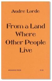 cover of From a Land Where Other People Live by Audre Lorde