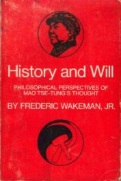 cover of History and Will by Frederick Wakeman Jr