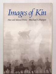 cover of Images of Kin by Michael S Harper