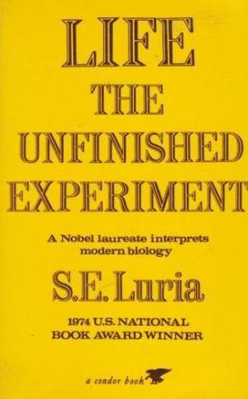 cover of Life The Unfinished Experiment by S E Luria
