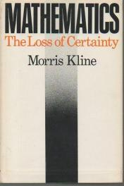 cover of Mathematics The Loss of Certainty by Morris Kline