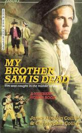 cover of My Brother Sam is Dead by James Lincoln Collier & Christopher Collier