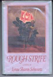 cover of Rough Strife by Lynne Sharon Schwartz