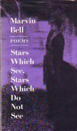 cover of Stars Which See, Stars Which Do Not See by Marvin Bell