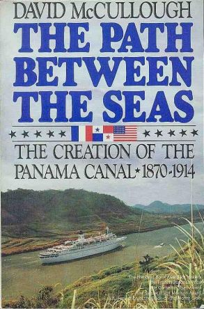 cover of The Path Between the Seas The Creation of the Panama Canal 1870-1914 by David McCullough