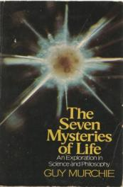 cover of The Seven Mysteris of Life by Guy Murchie