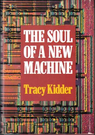 cover of The Soul of a New Machine by Tracy Kidder