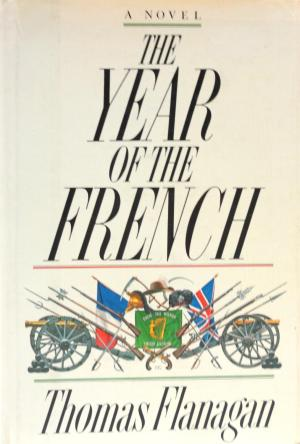 cover of The Year of the French by Thomas Flanagan