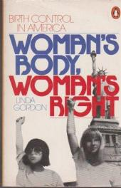 cover of Woman's Body, Woman's Right by Linda Gordon
