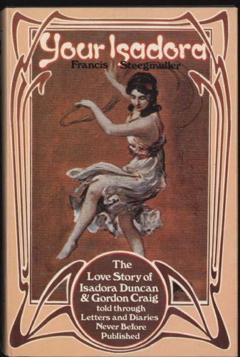 cover of Your Isadora by Francis Steegmuller