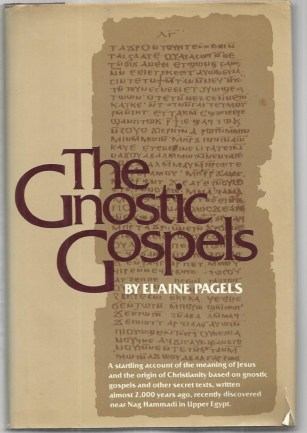 cover of the Gnostic Gospels by Elaine Pagels