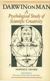 cover Darwin on Man: A Psychological Study of Scientific Creativity by Howard E. Gruber, Paul H. Barrett