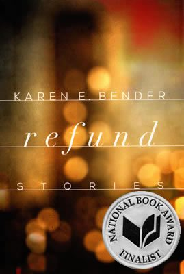 Refund book cover by Karen Bender, 2015