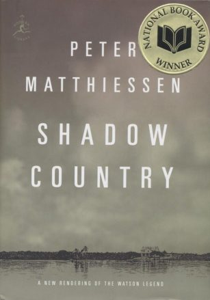 Shadow Country, by Peter Matthiessen
