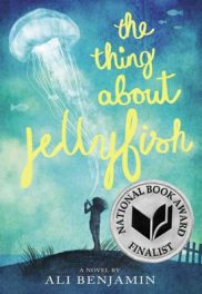 The Thing About Jellyfish by Ali Benjamin book cover, 2015