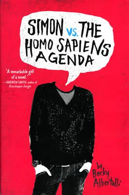 Simon vs. the Homo Sapiens Agenda by Becky Albertalli book cover, 2015