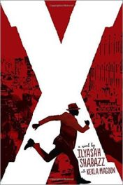 X: A Novel by Ilyasah Shabazz, with Kekla Magoon, book cover, 2015.
