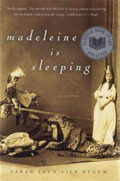 Madeleine Is Sleeping by Sarah Shun-lein Bynum book cover, 2004