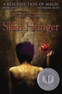 Skin Hunger: A Resurrection of Magic, Book One by Kathleen Duey book cover, 2007