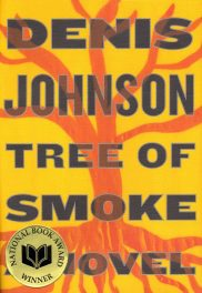 Tree of Smoke, by Denis Johnson book cover, 2007