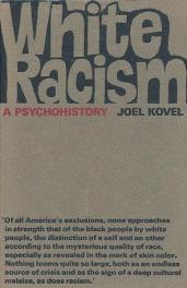cover of White Racism A Psychohistory by Joel Kovel