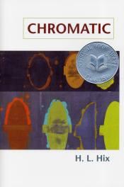 Chromatic by H.L. Hix book cover, 2006