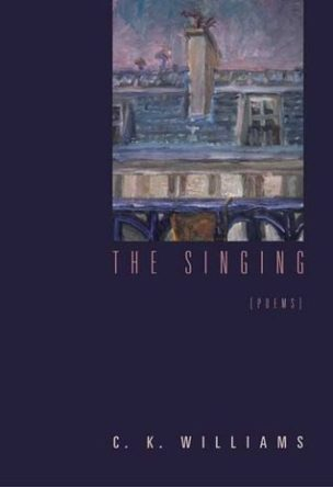 The Singing, by C.K. Williams, book cover 2003