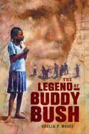 The Legend of Buddy Bush, by Shelia P. Moses, book cover 2004