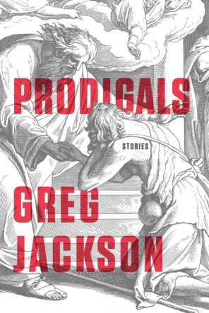 Prodigals by Greg Jackson book cover