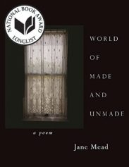World of Made and Unmade, by Jane Mead book cover
