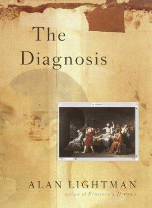 The Diagnosis: A Novel by Alan Lightman, book cover