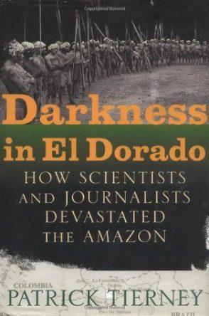Patrick Tierney – Darkness in El Dorado
