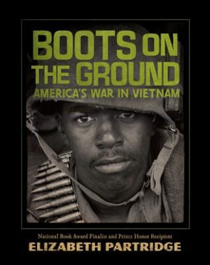 Boots on the Ground: America's War in Vietnam by Elizabeth Partridge book cover