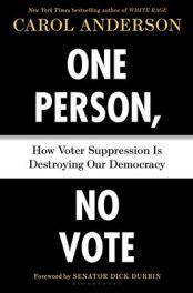 One Person, No Vote by Carol Anderson book cover