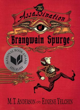 The Assassination of Brangwain Spurge by M. T. Anderson and Eugene Yelchin, book cover