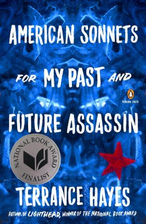 American Sonnets for My Past and Future Assassin by Terrance Hayes book cover