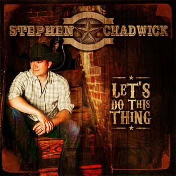 StephenChadwick-LetsDoThisThing-AlbumArtwork