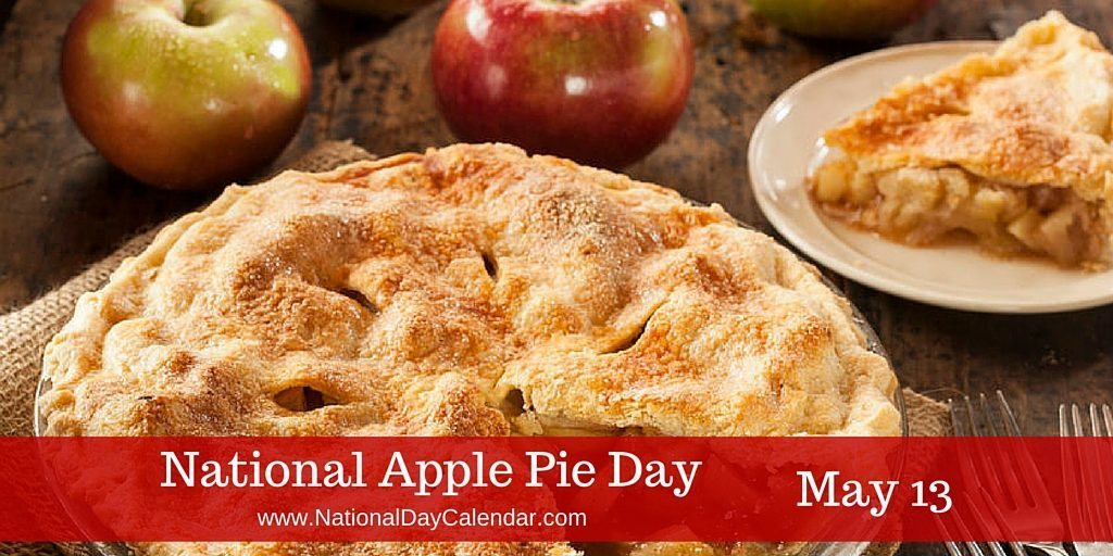 National Apple Pie Day May 13