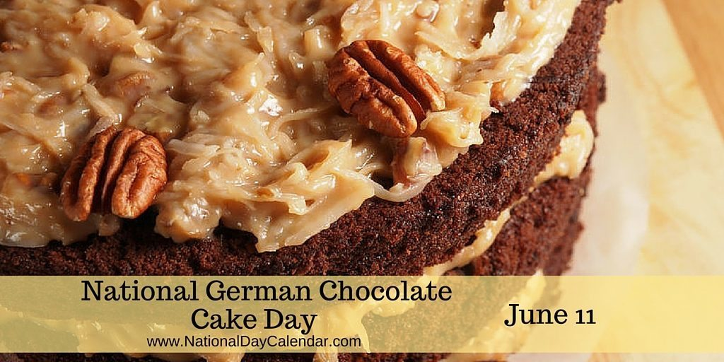 National German Chocolate Cake Day June 11