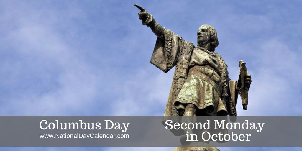 Columbus Day Second Monday in October