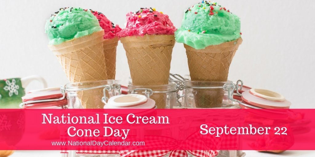 National Ice Cream Cone Day September 22